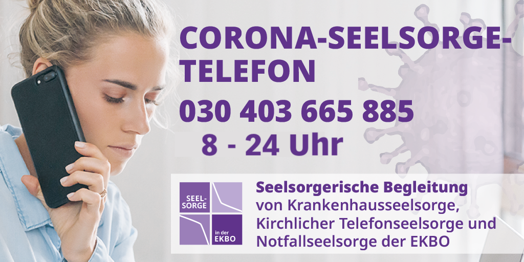 Corona-Seelsorgetelefon 030 403 665 885